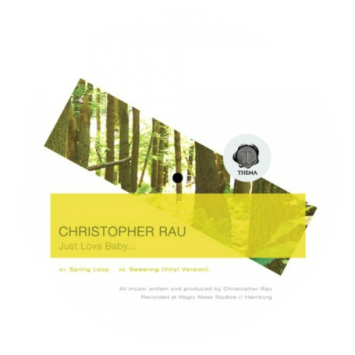 Christopher Rau – 'Just Love Baby...' (2012)