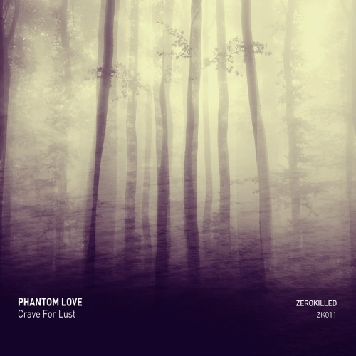 Phantom Love – 'Crave For Lust' (2014)