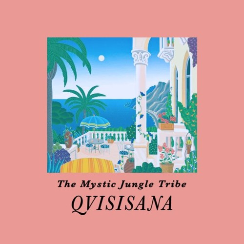 The Mystic Jungle Tribe – 'Qvisisana' (2016)