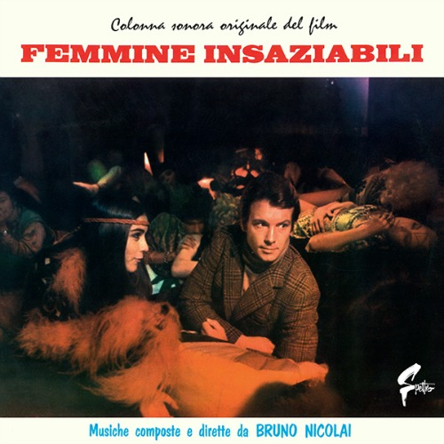 Bruno Nicolai – 'Femmine Insaziabili (Colonna Sonora Originale Del Film)' (2016)