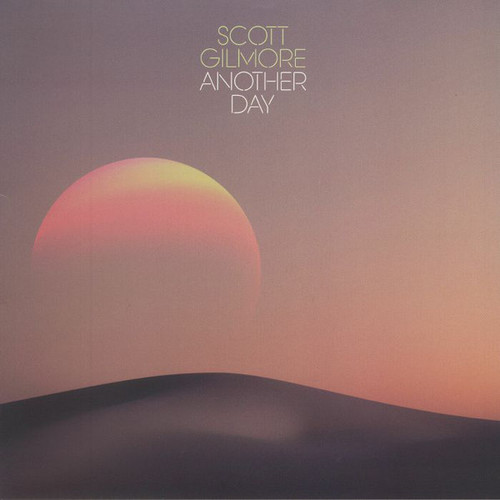 Scott Gilmore – 'Another Day' (2018)