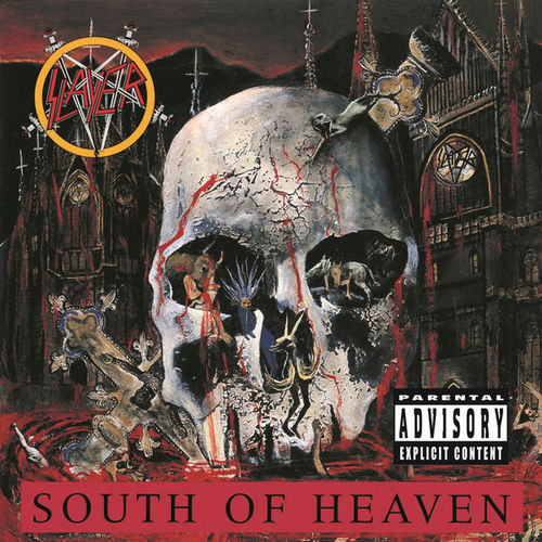 Slayer – 'South Of Heaven' (1988)