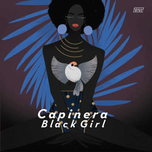 Capinera – 'Black Girl' (2019)