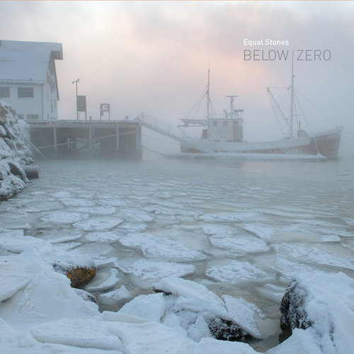 Equal Stones – 'Below Zero' (2019)