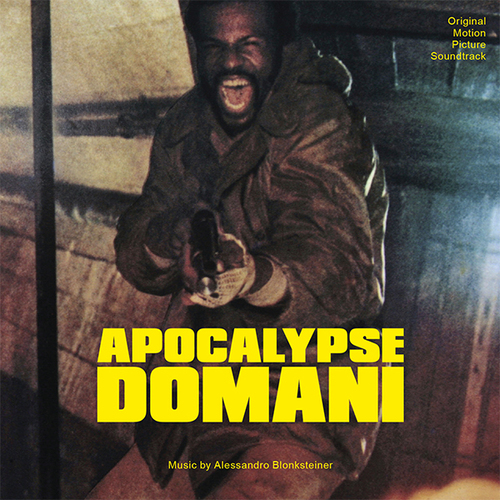 Alessandro Blonksteiner – 'Apocalypse Domani (Original Motion Picture Soundtrack)' (2019)