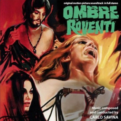 Carlo Savina – 'Ombre Roventi (Original Motion Picture Soundtrack In Full Stereo)' (2012)