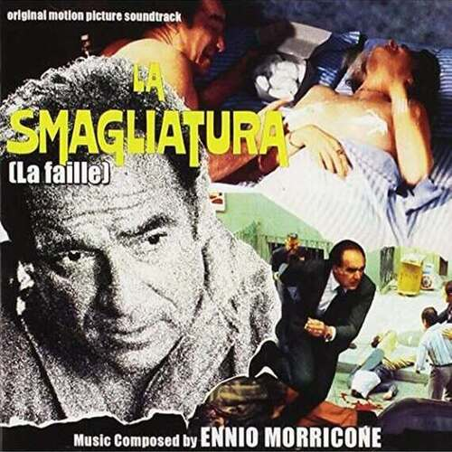 Ennio Morricone – 'La Smagliatura (La Faille) (Original Motion Picture Soundtrack)' (2016)