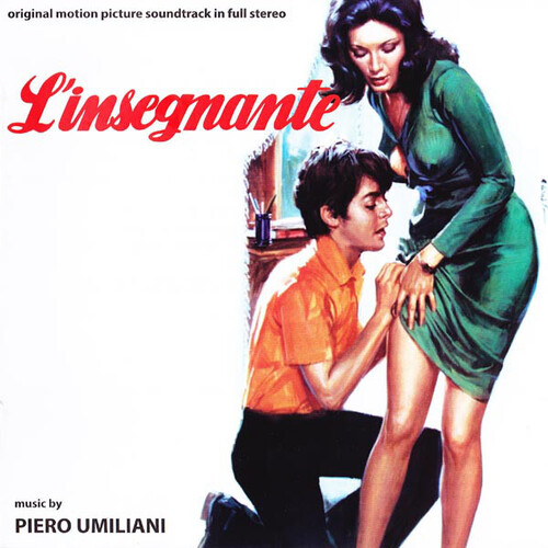 Piero Umiliani – L'Insegnante '(Original Motion Picture Soundtrack In Full Stereo)' (2016)