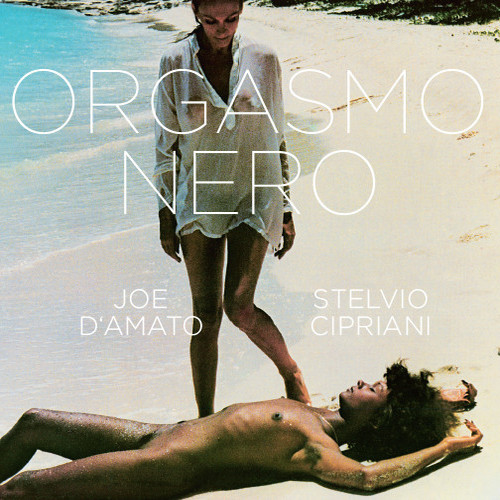 Stelvio Cipriani – 'Orgasmo Nero (Original Motion Picture Soundtrack)' (2014)