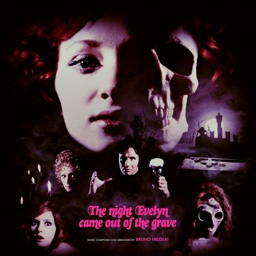 Bruno Nicolai – 'The Night Evelyn Came Out Of The Grave (Original Motion Picture Soundtrack)' (2016)