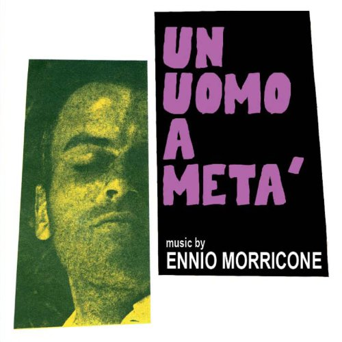 Ennio Morricone – 'Un Uomo A Metà (Original Motion Picture Soundtrack - Full Stereo World Premiere Recording)' (2012)