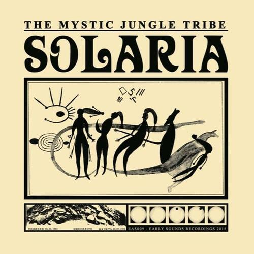 The Mystic Jungle Tribe – 'Solaria' (2015)