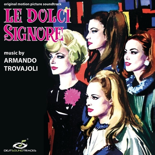 Armando Trovaioli – 'Le Dolci Signore (Original Motion Picture Soundtrack)' (2020)
