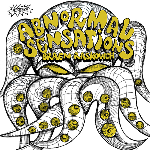 Braen, Raskovich – 'Abnormal Sensations' (2014)