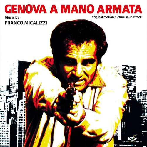 Franco Micalizzi – 'Genova A Mano Armata (Original Motion Picture Soundtrack)' (2020)