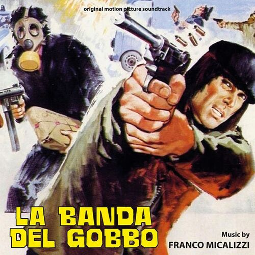 Franco Micalizzi – 'La Banda Del Gobbo (Original Motion Picture Soundtrack)' (2020)