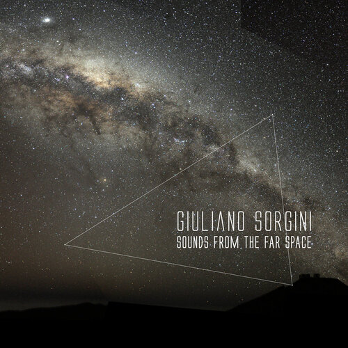 Giuliano Sorgini – 'Sounds From The Far Space' (2020)
