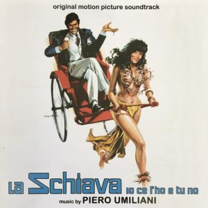 Piero Umiliani – 'La Schiava Io Ce L'Ho E Tu No (Original Motion Picture Soundtrack)' (2020)