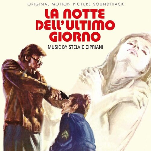 Stelvio Cipriani – 'La Notte Dell'Ultimo Giorno : Processo Per Direttissima (Original Motion Picture Soundtracks)' (2020)