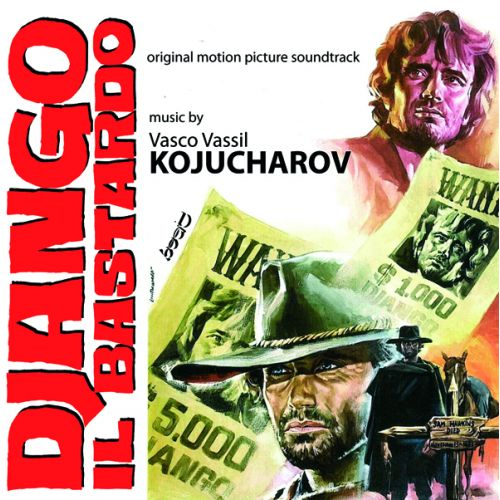 Vasco Vassil Kojucharov – 'Django Il Bastardo '(Original Motion Picture Soundtrack)' (2020)