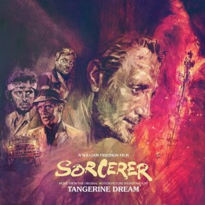 Tangerine Dream – 'Sorcerer (Music From The Original Motion Picture Soundtrack)' (2020)