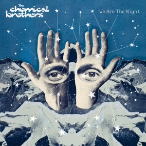 The Chemical Brothers – 'We Are The Night' (2007)